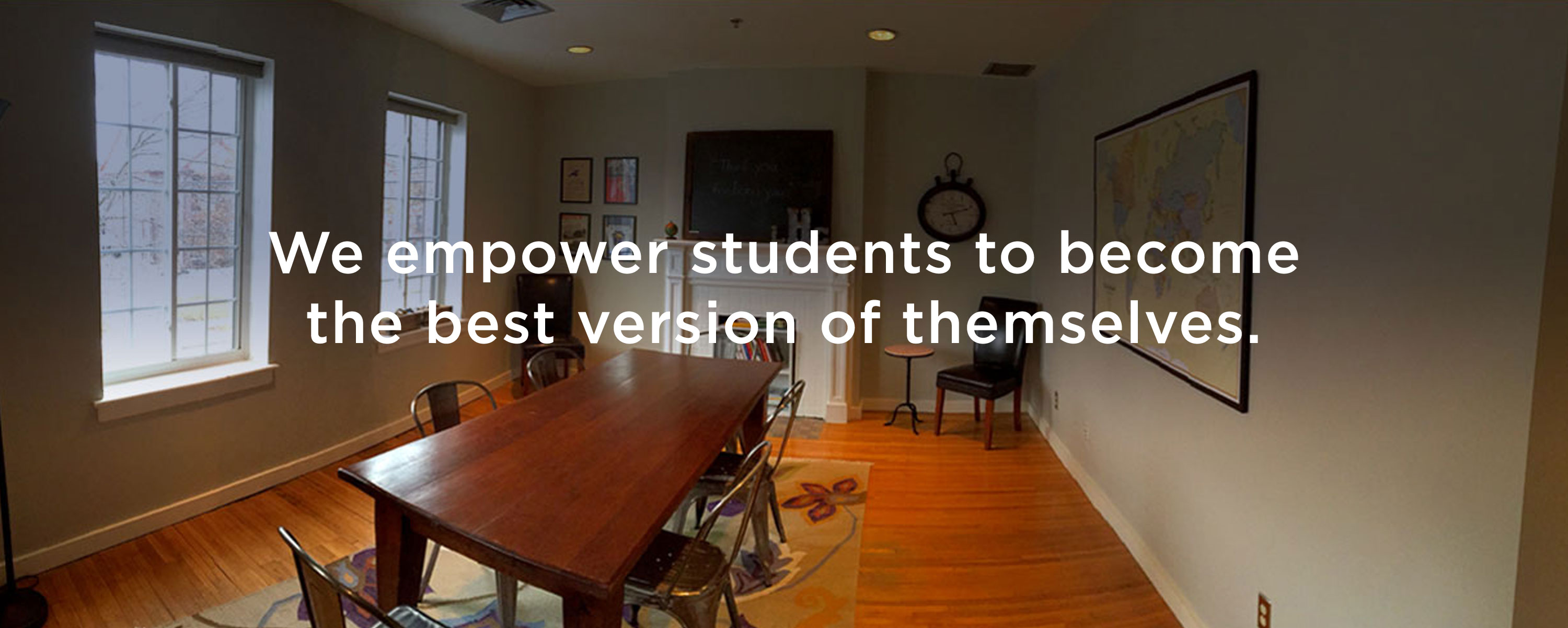 We empower students to become the best version of themselves